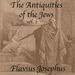 The Antiquities of the Jews, Volume 1