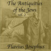 The Antiquities of the Jews, Volume 2