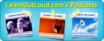 LearnOutLoud Podcasts