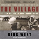 the village by bing west essay This paper talks that america has been involved in several wars, in the globe as a result, many of the soldiers have been involved in combat a review of this.