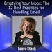 Emptying Your Inbox: The 12 Best Practices for Handling Email
