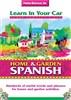 Learn in Your Car: Home & Garden Spanish