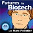 Futures in Biotech Podcast