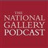 The National Gallery Podcast