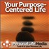 Your Purpose-Centered Life Podcast
