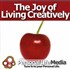 The Joy of Living Creatively Podcast