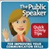The Public Speaker's Quick and Dirty Tips for Improving Your Communication Skills Podcast