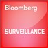 Bloomberg Surveillance Podcast