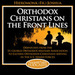 Orthodox Christians on the Front Lines Podcast