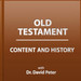 Old Testament Content and History