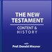 New Testament Content and History