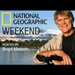 National Geographic Weekend Podcast
