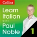 Collins Italian with Paul Noble, Part 1