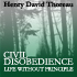 Civil Disobedience & Life Without Principle