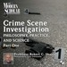 Crime Scene Investigation, Part I