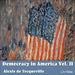 Democracy in America, Vol. II