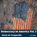 Democracy in America, Vol. I