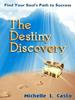 Introduction to The Destiny Discovery
