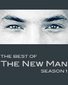 The Best of The New Man: Season 1