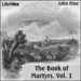 Foxe's Book of Martyrs, Volume 1