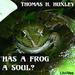 Has a Frog a Soul?