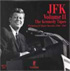JFK: The Kennedy Tapes Vol. II