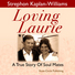 Loving Laurie - An Audio Memoir