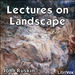 Lectures on Landscape