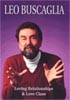 Leo Buscaglia: Loving Relationships and Love Class