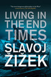 Living in the End Times According to Slavoj Zizek