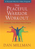 The Peaceful Warrior Workout