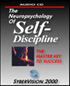 The Neuropsychology of Self-Discipline