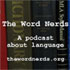 The Word Nerds Podcast