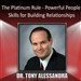 The Platinum Rule: Powerful People Skills for Building Relationships