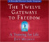 The Twelve Gateways to Freedom