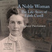 A Noble Woman The Life-Story of Edith Cavell