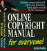 Online Copyright Manual for Everyone!