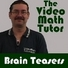 Video Math Tutor: Brain Teasers Video Podcast