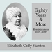 Eighty Years and More; Reminiscences 1815-1897