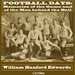 Football Days: Memories of the Game and of the Men behind the Ball