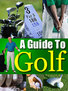 A Guide To Golf