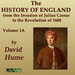 History of England from the Invasion of Julius Caesar to the Revolution of 1688