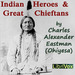 Indian Heroes and Great Chieftans