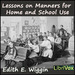 Lessons on Manners for Home and School Use