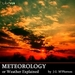 Meteorology; or Weather Explained
