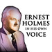 Ernest Holmes in His Own Voice: The Power of Your Mind