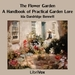 The Flower Garden: A Handbook of Practical Garden Lore