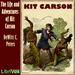 The Life and Adventures of Kit Carson