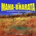 The Mahabharata by Vyasa: The Epic of Ancient India Condensed into English Verse