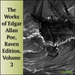 The Works of Edgar Allan Poe: Raven Edition, Volume 3